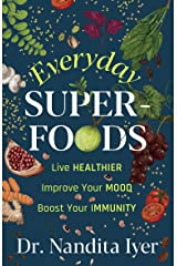 Everyday Superfoods Kindle Edition
