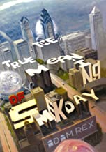 The True Meaning of Smekday (Single Title (One-Off) Book 1)