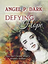 Defying Hope (a gritty paranormal thriller for horror lovers)