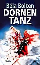 Dornentanz: Thriller (Berg und Thal ermitteln)