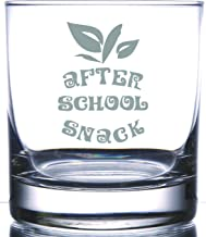 After School Snack For Teacher | for that Special Instructor Professor or Students | 11 Ounce Laser Etched Scotch Whiskey Bourbon Old Fashion Rocks Glass