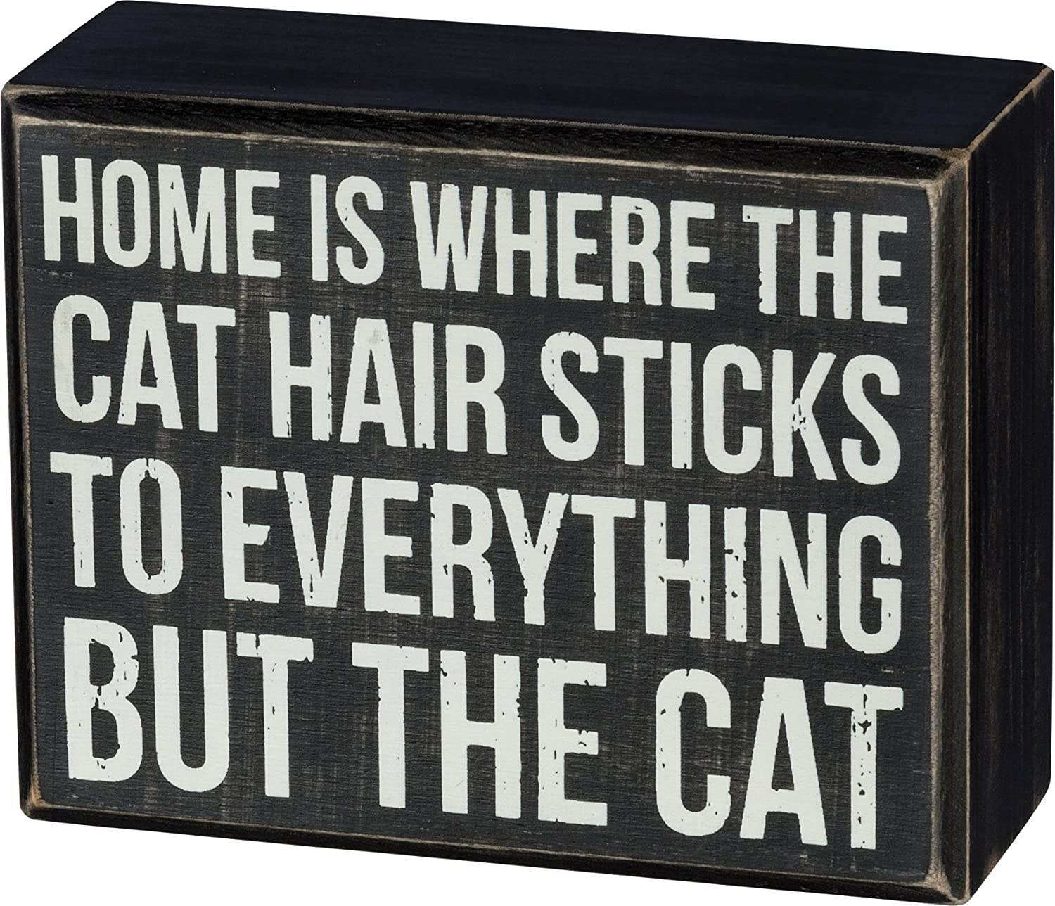 Primitives 2021new shipping free by Kathy Max 49% OFF Box Sign - Home is Where The Hair Sticks Cat