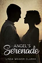 Angel's Serenade (A Willow Valley Historical Romance Book 2)