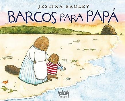 Barcos para papá/ Boats for Papa