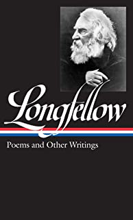 Henry Wadsworth Longfellow: Poems & Other Writings (LOA #118)