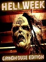 Hellweek: Grindhouse Edition