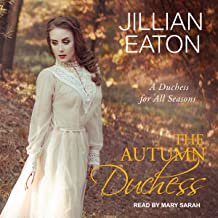The Autumn Duchess: Duchess for All Seasons Series, Book 4