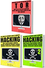 Hacking & Tor: The Complete Beginners Guide To Hacking, Tor, Accessing The Deep Web & Dark Web (How to Hack, Penetration Testing, Computer Hacking, Cracking, ... Deep Web, Dark Web, Deep Net, Dark Net)