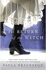 The Return of the Witch: A Novel (The Witch's Daughter Book 2) Kindle Edition