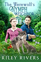 The Werewolf's Nymph Neighbor (Supernatural Suburbia Book 1)
