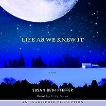 Life as We Knew It: A Novel