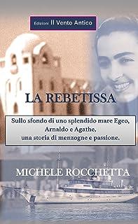 La Rebetissa (I Take Away) (Italian Edition)