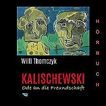 Kalischewski: Ode an die Freundschaft