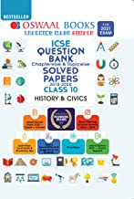 Oswaal ICSE Question Bank Chapterwise & Topicwise Solved Papers, Class-10, History & Civics (For 2021 Exam)
