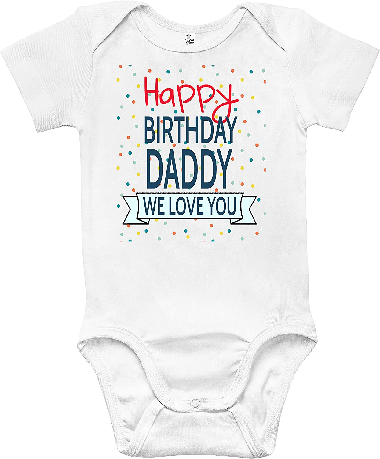 Baby Bodysuit - Happy Birthday Daddy Clothes fo We Popular standard High material Love You