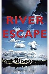River Escape Kindle Edition