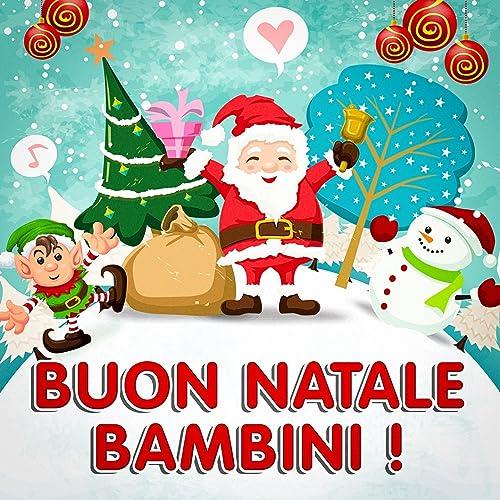 Canzoni Di Natale Bambini.Bueno Natale Bambini By Canzoni Di Natale On Amazon Music