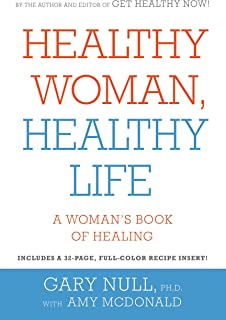 Healthy Woman, Healthy Life: A Woman's Book of Healing