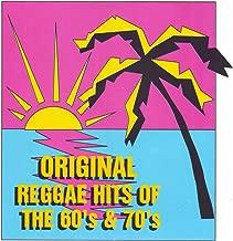 Original Reggae Hits of the 60's & 70's