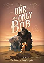 The One and Only Bob (Thorndike Press Large Print Striving Reader Collection)