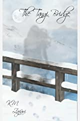 The Tangi Bridge (a very short story) Kindle Edition