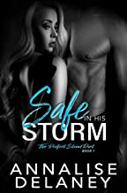 Safe in His Storm (The Perfect Storm Duet Book 1)