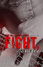 Fight, Jamiee (Four Fallen Souls Book 2)