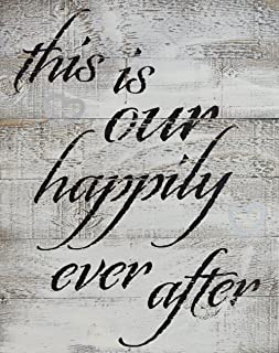 Rustic BARN Wood Pallet Sign - This is Our Happily Ever After - Size 14 x 18 Rustic Distressed Pallet Signs Handmade with Real Wood Ready 2 Hang Art That Will Look Perfect on Your Family Wall
