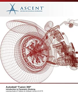 Autodesk Fusion 360 Introduction to Parametric Modeling: Autodesk Authorized Publisher 3rd Edition