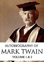 Autobiography of Mark Twain [ Volume 1 & 2 ] [Original Classics Edition]