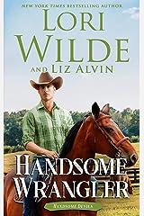 Handsome Wrangler: A Western Romance (Handsome Devils Book 6) Kindle Edition