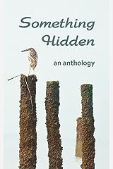 Something Hidden Kindle Edition