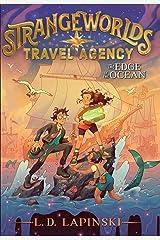 The Edge of the Ocean (Volume 2) (Strangeworlds Travel Agency) Hardcover
