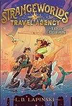 The Edge of the Ocean (Volume 2) (Strangeworlds Travel Agency)
