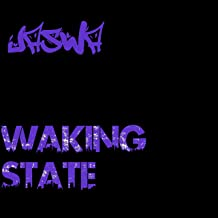 Waking State [Explicit]