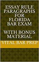 Essay Rule Paragraphs for Florida Bar Exam With BONUS Material
