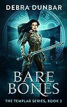 Bare Bones (The Templar Book 3)