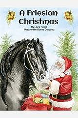 A Friesian Christmas (1) (Horsey Holidays) Hardcover