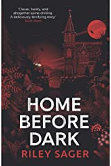 Home Before Dark: 'Clever, twisty, spine-chilling' Ruth Ware (English Edition) eBook Kindle