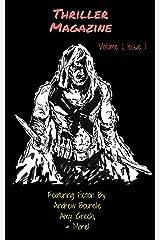 Thriller Magazine (Volume 1, Issue 1) Kindle Edition