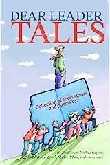 Dear Leader Tales Kindle Edition