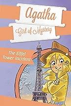 The Eiffel Tower Incident #5 (Agatha: Girl of Mystery)