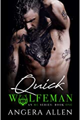 QUICK (Wolfeman MC Book 1) Kindle Edition