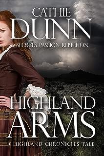 Highland Arms: A Highland Chronicles Tale (Highland Chronicles Tales Book 1)