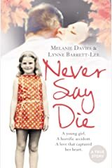 Never Say Die Kindle Edition