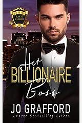 Her Billionaire Boss: A Sweet, Second Chances, Family Saga Romance (Black Tie Billionaires Book 1) Kindle Edition