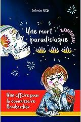 Une mort paradisiaque: Une affaire pour la commissaire Bombardier Format Kindle