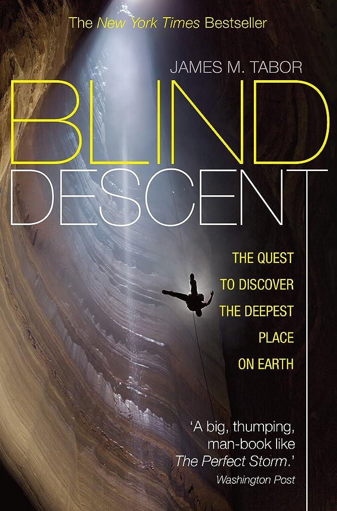八百屋さん導体不規則性Blind Descent: The Quest to Discover the Deepest Place on Earth (English Edition)