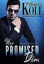 Her Promised Dom (Dominant Men Book 3)