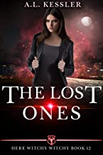 The Lost Ones (Here Witchy Witchy Book 12)